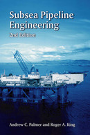 Subsea Pipeline Engineering, 2nd Edition