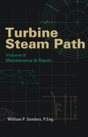 Turbine Steam Path Maintenance & Repair, Volume II