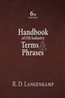 Handbook of Oil Industry Terms & Phrases,  6th Edition