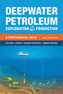 Deepwater Petroleum Exploration & Production: A Nontechnical Guide, 2nd Edition