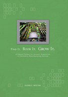 FIND IT. BOOK IT. GROW IT. A Robust Process for Account Acquisition in Electronics Manufacturing Services
