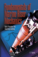 Fundamentals of Marine Riser Mechanics: Basic Principles and Simplified Analysis