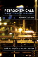 Petrochemicals in Nontechnical Language, 4th Edition
