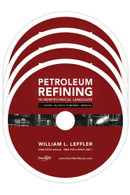 Petroleum Refining in Nontechnical Language, Video Series (10-DVD Set)