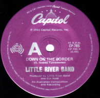 LITTLE RIVER BAND  -   Down on the border/ No more tears (G84266/7s)