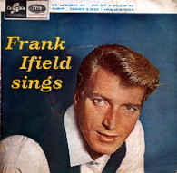 IFIELD,FRANK  -  FRANK IFIELD SINGS Oh lonesome me/ I've got a hole in my pocket/ Summer is love/ True love ways (68705/7EP)