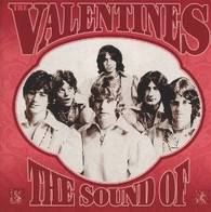 VALENTINES - THE SOUND OF    (CD25143/CD)