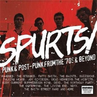 VARIOUS - SPURTS! PUNK & POST-PUNK FROM THE '70S & BEYOND (4CD)    (CD25256/CD)
