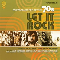 VARIOUS - LET IT ROCK: AUSTRALIAN POP OF THE 70S VOLUME 6    (CD25518/CD)