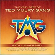 TED MULRY GANG - VERY BEST OF TED MULRY GANG (40TH ANNIVERSARY EDITION)    (CD25508/CD)