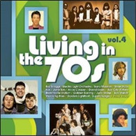 VARIOUS - LIVING IN THE 70S : VOLUME 4    (CD25516/CD)