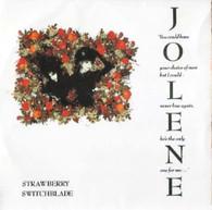 STRAWBERRY SWITCHBLADE  -   Jolene/ Being cold (G76346/7s)
