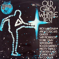 VARIOUS  -  BBC TV'S OLD GREY WHISTLE TEST  (G77943/LP)