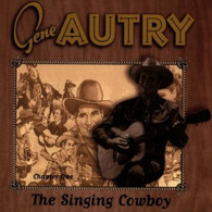 AUTRY/GENE - SINGING COWBOY, CHAPTER ONE    (USCD9946/CD)