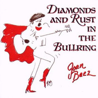 BAEZ/JOAN - DIAMONDS & RUST IN THE BULL RING    (CD3954/CD)