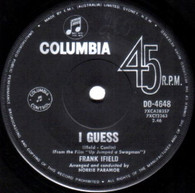 IFIELD,FRANK  -   I guess/ Then came she (G64258/7s)