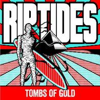 RIPTIDES - TOMBS OF GOLD (RED VINYL)    (LP5430/LP)