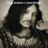 JEREBINE/DOUG - DOUG JEREBINE IS JESSE HARPER    (CD24708/CD)
