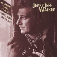 WALKER/JERRY JEFF - NO LEAVIN' TEXAS 1968-1982 : THE CLASSIC JERRY JEFF (2CD)    (CD24688/CD)