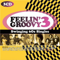 VARIOUS - FEELIN' GROOVY 3: SWINGING 60S SINGLES (3CD)    (CD24719/CD)