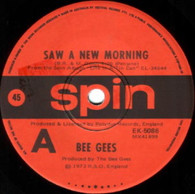 BEE GEES  -   Saw a new morning/ My life has been a song (7242/7s)