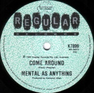 MENTAL AS ANYTHING  -   Come around/ DC 10 (G80307/7s)
