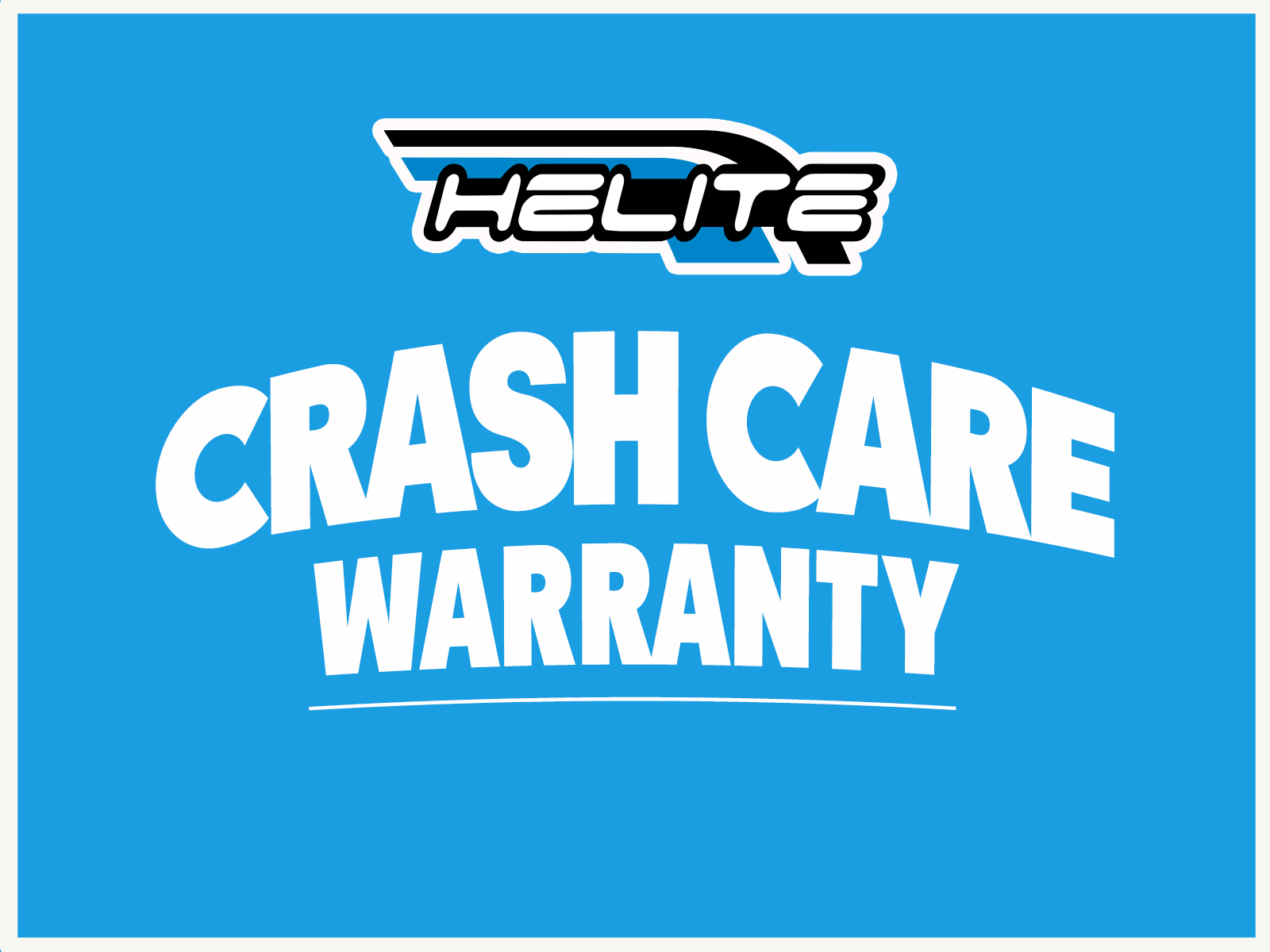 We'll repair or replace your Helite!
