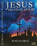 Jesus - His Final Hours 2 Audio CD Set