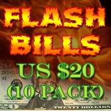 Flash Bill Ten Pack ($20.00)