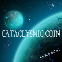 Cataclysmic Coin by Bob Solari