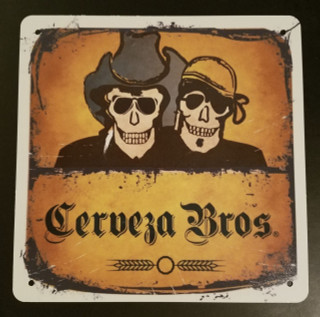 Cerveza Bros Metal Sign
