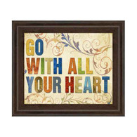 GO WITH ALL YOUR HEART 22x26