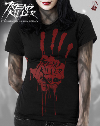 "EXHIBIT A GALLERY PRESENTS ""TREND KILLER"" T-SHIRTS DESIGNED BY ANDY BIERSACK AND RICHARD VILLA III."