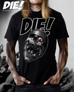 DIE! T-SHIRT