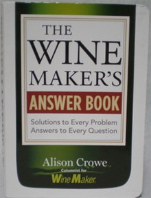The Wine Makers Answer Book