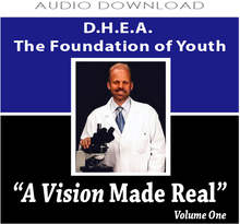 8: D.H.E.A. The Foundation of Youth