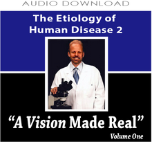 11:The Etiology of Human Disease 2