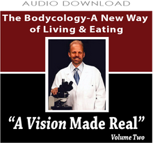 1: The Bodycology - A New Way of Living & Eating