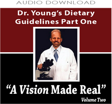 8: Dr. Young's Dietary Guidelines Part One