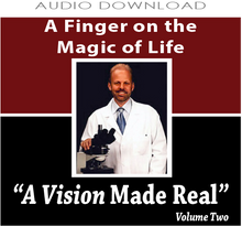 11: A Finger on the Magic of Life