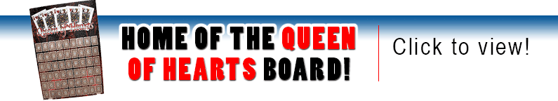 Home of the Queen of Hearts Board