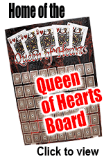 Home of the Queen of Hearts Board - Click to view