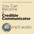 MP3 Audio - Credible Communicator Pt 1 & Pt 2
