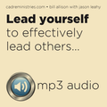 Cadre Conversations Audio Training - Lead Yourself to Effectively Lead Others MP3