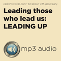 Cadre Conversation Training Audio: LEADING UP