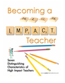 Becoming A High Impact Teacher Workbook (teachermanual1)