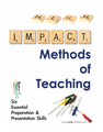 High Impact Methods of Teaching--Training Workbook (teachermanual2)