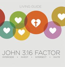 The John 3:16 Factor Living Guide - For Disciplemaking Friendships