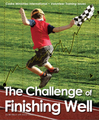 Print: Challenge of Finishing Well Digital PDF