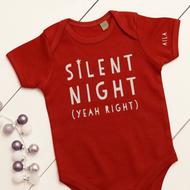 Personalised 'Silent Night, Yeah Right' Babygrow